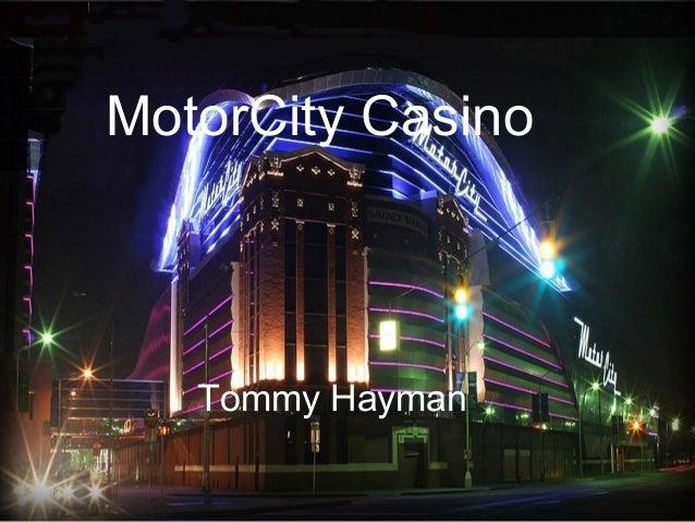 MotorCity Casino Tommy Hayman