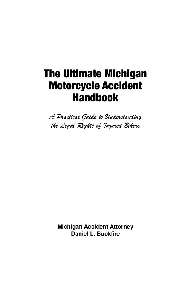 The Ultimate Michigan Motorcycle Accident Handbook