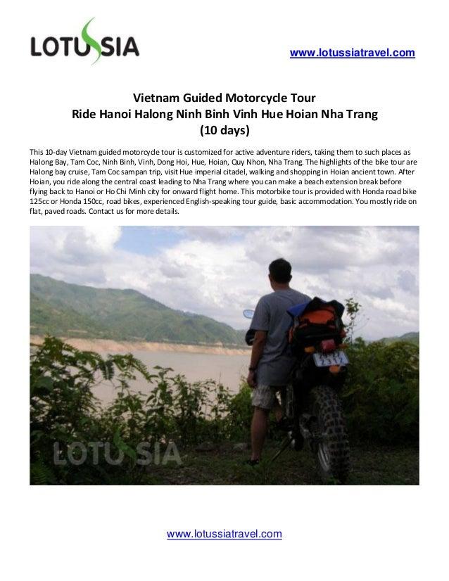 www.lotussiatravel.com                       Vietnam Guided Motorcycle Tour            Ride Hanoi Halong Ninh Binh Vinh Hu...