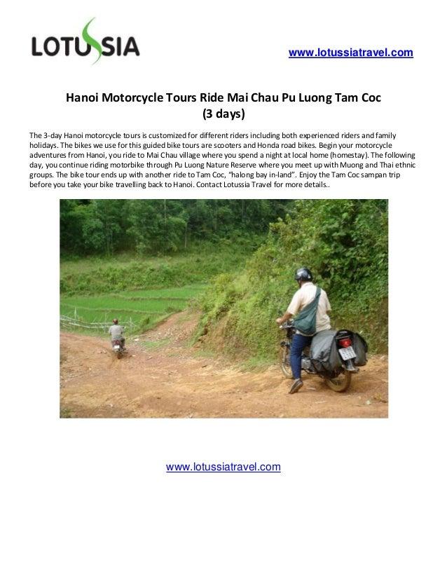 www.lotussiatravel.com          Hanoi Motorcycle Tours Ride Mai Chau Pu Luong Tam Coc                                 (3 d...