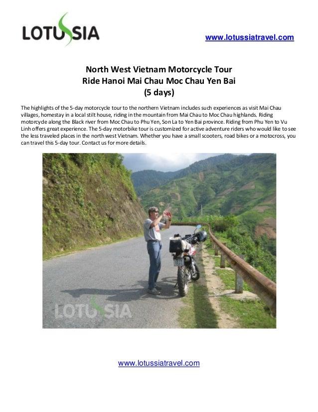 www.lotussiatravel.com                           North West Vietnam Motorcycle Tour                          Ride Hanoi Ma...