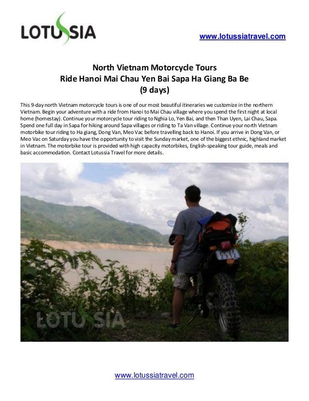 www.lotussiatravel.com                         North Vietnam Motorcycle Tours                 Ride Hanoi Mai Chau Yen Bai ...