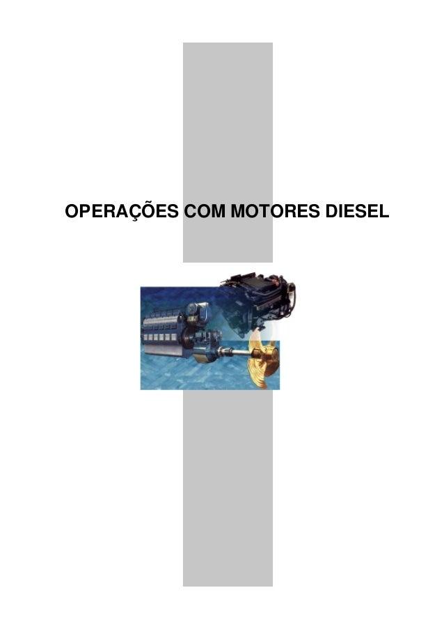 OPERAÇÕES COM MOTORES DIESEL