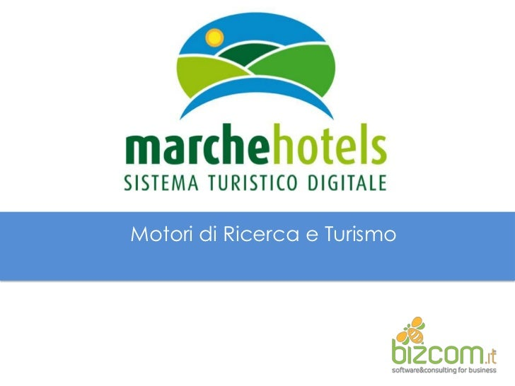 Motori di Ricerca e Turismo<br />
