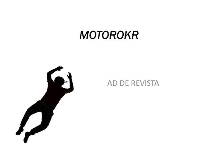 MOTOROKR   AD DE REVISTA