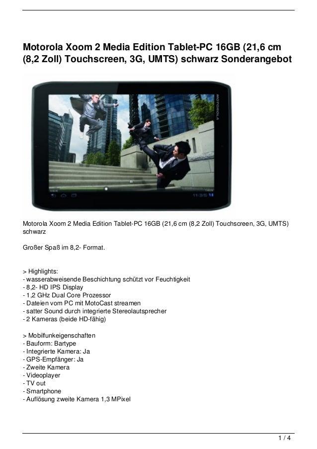 Motorola Xoom 2 Media Edition Tablet-PC 16GB (21,6 cm(8,2 Zoll) Touchscreen, 3G, UMTS) schwarz SonderangebotMotorola Xoom ...