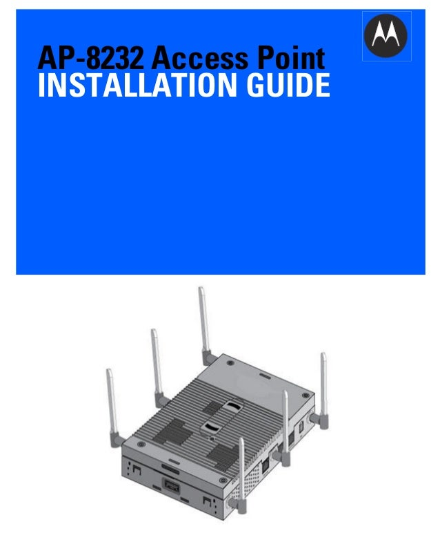 Motorola ap 8232 access point installation guide mn000032 a01