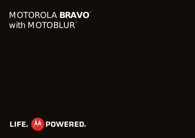 MOTOROLA BRAVO ™ with MOTOBLUR ™