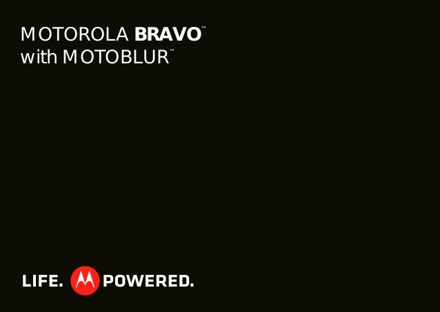 MOTOROLA BRAVO with MOTOBLUR User's Guide - Consumer Cellular
