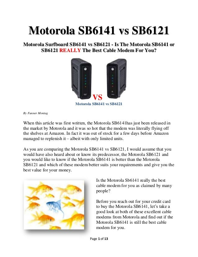 Is Motorola SB6141 even better than Superspeed SB6121?