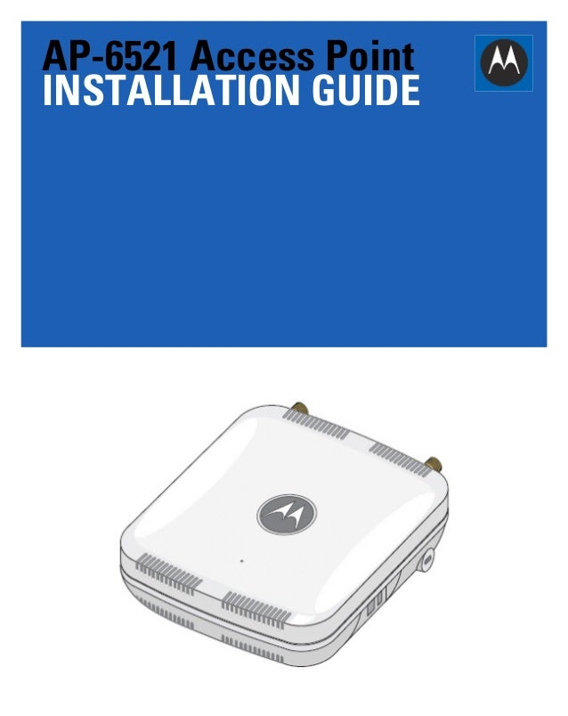 AP-6521 Access Point INSTALLATION GUIDE