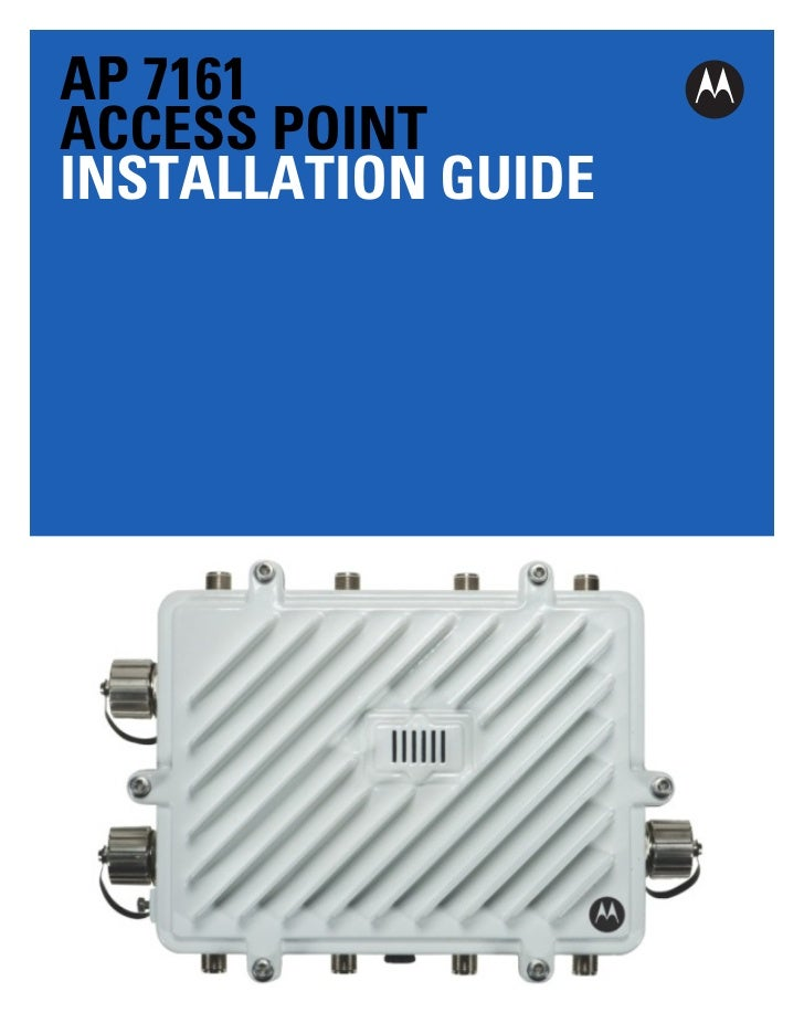 Motorola solutions ap7161 access point installation guide (part no. 72 e 151062-01 rev. a) 15106201a