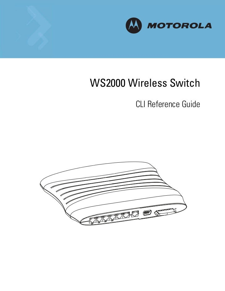 MWS2000 Wireless Switch         CLI Reference Guide