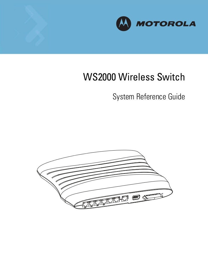 Motorola ws2000 wireless switch system reference guide