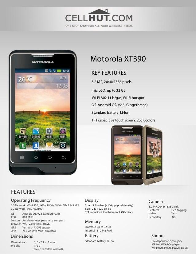 Motorola XT390                                                              KEY FEATURES                                  ...