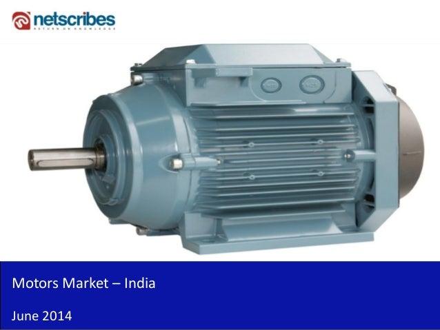 Market Research Report : Motors Market in India 2014