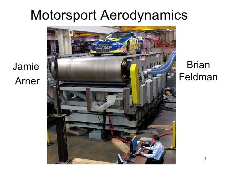 Motorsport Aerodynamics Jamie  Arner Brian Feldman 16