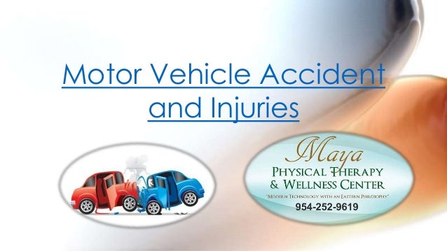 Motor vehicle accident and injuries presentation Motor vehicle injuries