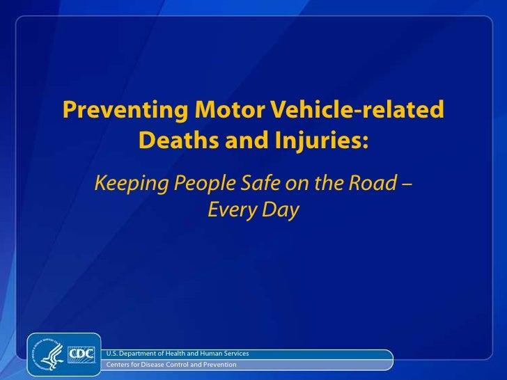 Winnable Battles Motor Vehicle Injuries
