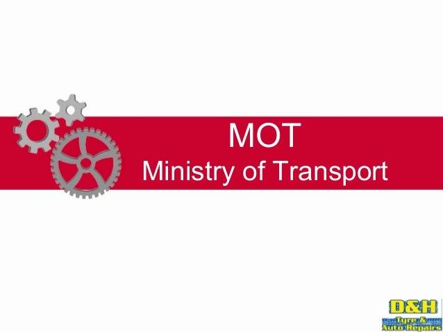 MOTMinistry of Transport