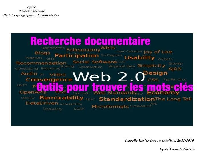 Lycée          Niveau : secondeHistoire-géographie / documentation                Recherche documentaire                  ...