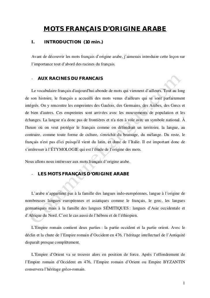 MOTS FRANÇAIS D'ORIGINE ARABE   I.      INTRODUCTION (10 min.)   Avant de découvrir les mots français d'origine arabe, j'a...