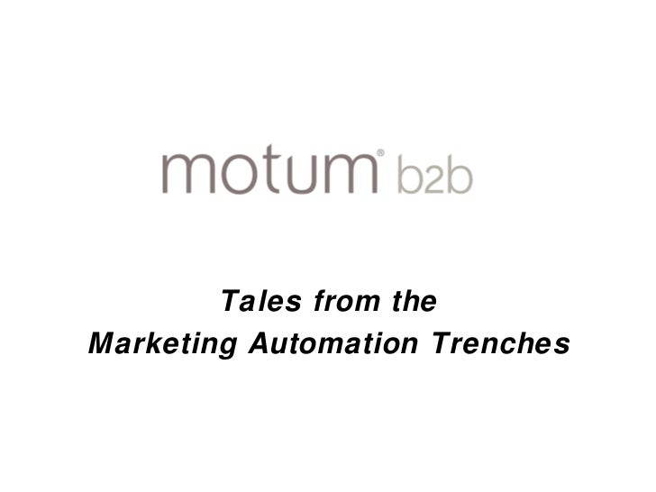 Tales from the  Marketing Automation Trenches