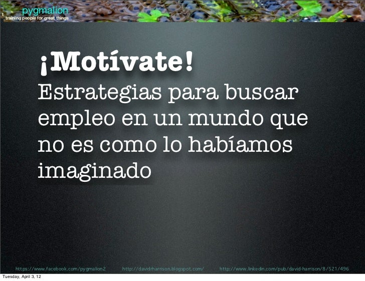 pygmalion          pygmaliontraining people for great things training people for great things                  ¡Motívate! ...
