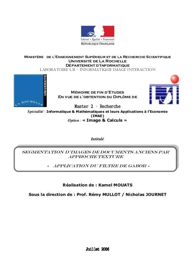 K.MOUATS - Segmentation d'Images de Documents Anciens par Approche TextureMinistère de l'Enseignement Supérieur et de la R...