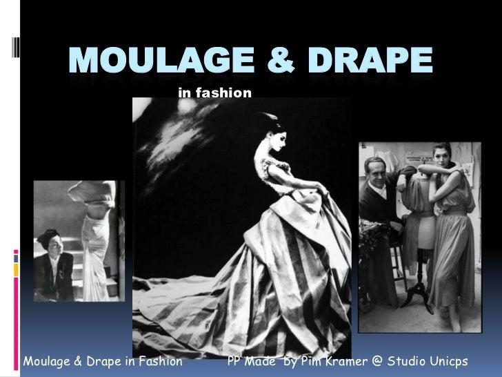 Moulage & Drape in Fashion
