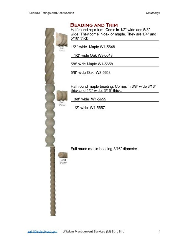 Furniture Fittings and Accessories                                         Mouldings                               Beading...