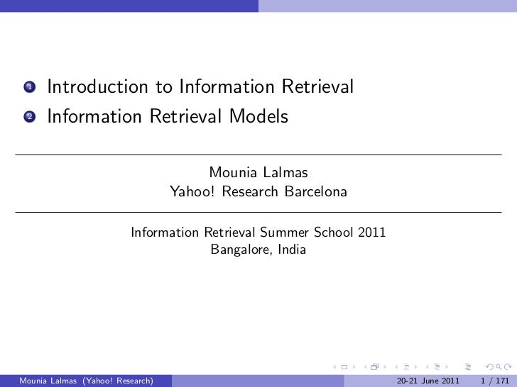 1    Introduction to Information Retrieval 2    Information Retrieval Models                                       Mounia ...