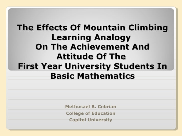 The Effects Of Mountain Climbing Learning Analogy  On The Achievement And Attitude Of The  First Year University Students ...