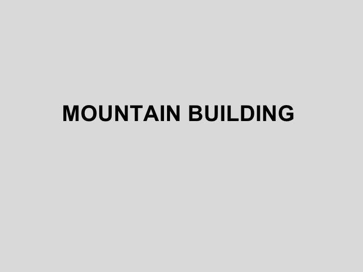 Mountain building1