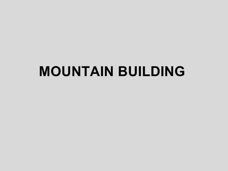 Mountain building1