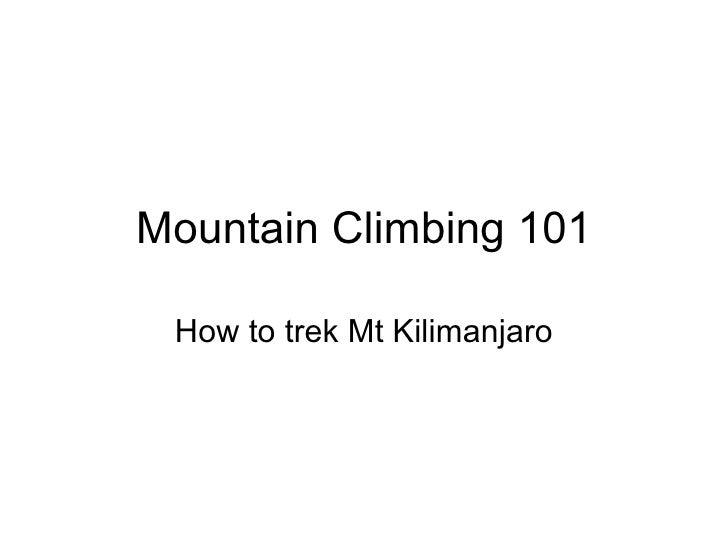 Mountain climbing 101
