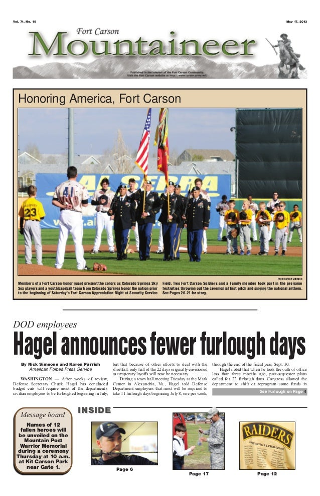 Vol. 71, No. 19 May 17, 2013Page 6Page 17 Page 12Message board INSIDEINSIDENames of 12fallen heroes willbe unveiled on the...