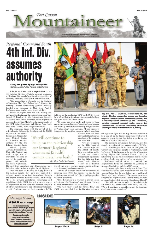 Vol. 71, No. 27 July 12, 2013 Page 6 Page 14Pages 18-19 Message board INSIDEINSIDE ASAP survey Fort Carson community membe...