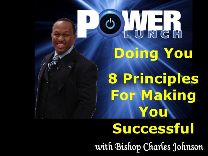 Doing You 8 Principles For Making You Successful with Bishop Charles Johnson
