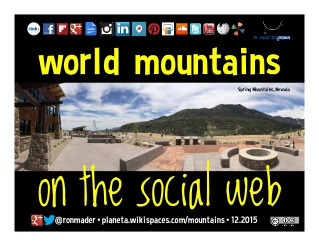 world mountains  @ronmader • planeta.wikispaces.com/mountains • 12.2014