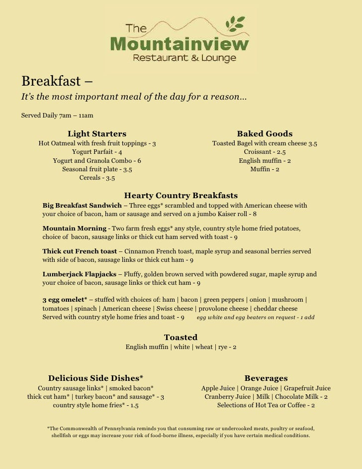 Breakfast –It's the most important meal of the day for a reason…Served Daily 7am – 11am                Light Starters     ...