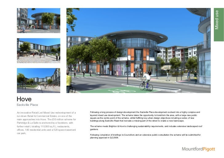 Mixed useHoveSackville PlaceAn innovative Retail Led Mixed Use redevelopment of a      Following a long process of design ...