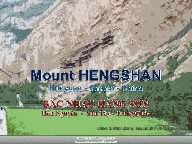 Mount HENGSHAN Hunyua-Shanxi-China 1 http://my.opera.com/bachkien http://my.opera.com/vinhbinhpro