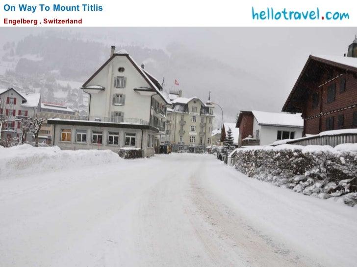 On Way To Mount Titlis Engelberg , Switzerland