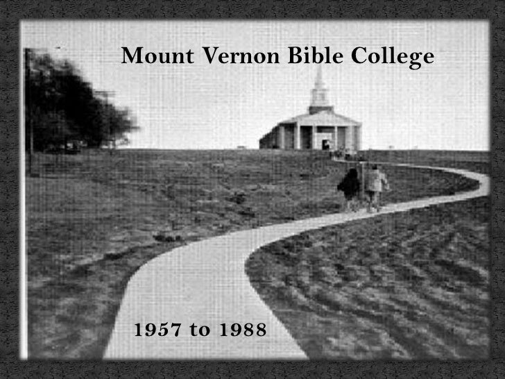 Mount Vernon Bible College<br />1957 to 1988<br />