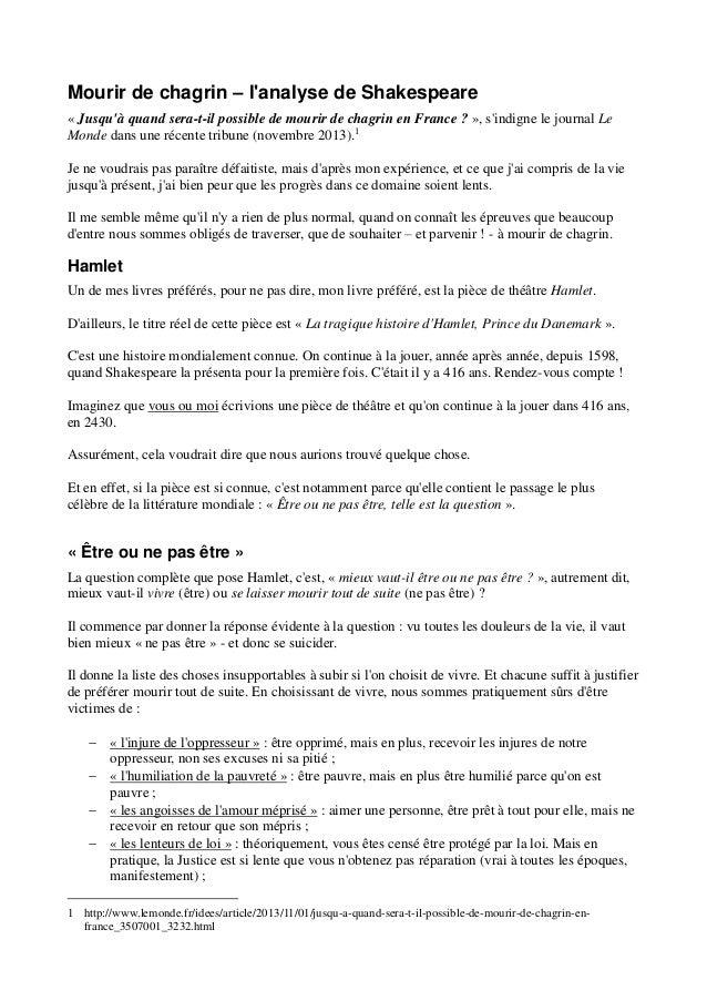 Mourir de chagrin – l'analyse de Shakespeare « Jusqu'à quand sera-t-il possible de mourir de chagrin en France ? », s'indi...