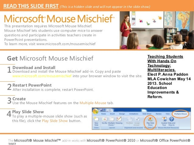READ THIS SLIDE FIRST (This is a hidden slide and will not appear in the slide show)This presentation requires Microsoft M...