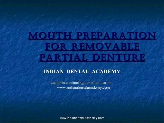 Mouth preparation for removable partial denture/ dental education in india