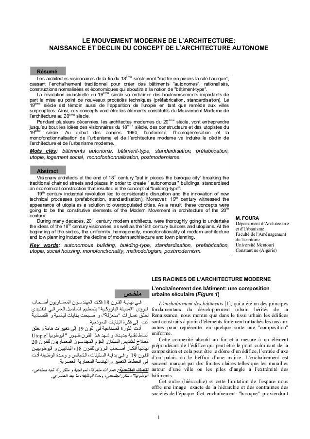 LE MOUVEMENT MODERNE DE L'ARCHITECTURE: NAISSANCE ET DECLIN DU CONCEPT DE L'ARCHITECTURE AUTONOME Résumé Les architectes v...