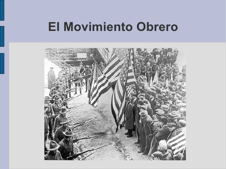 El Movimiento Obrero <ul><ul><li>By elprofe </li></ul></ul>